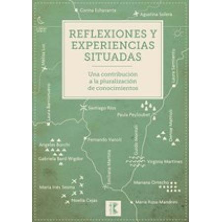 Reflexiones y experiencias situadas