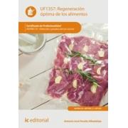 Regeneración óptima de los alimentos. HOTR0110 - Dirección y producción en cocina