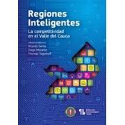 Regiones inteligentes. La competitividad en el Valle del Cauca