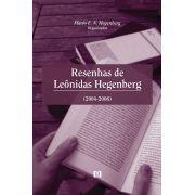 Resenhas de Leônidas Hegenberg (2004-2006): Matemática, Filosofia, Linguagem, Ficção
