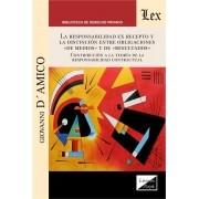 Responsabilidad ex recepto y la distinción entre obligaciones de medios y de resultado