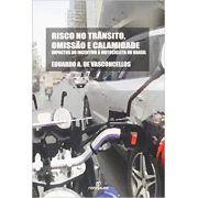 Risco no Trânsito, Omissão e Calamidade: Impactos do Incentivo À Motocicleta no Brasil