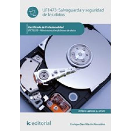 Salvaguarda y seguridad de los datos. IFCT0310 - Administración de bases de datos