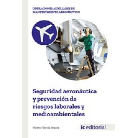 Seguridad aeronáutica y prevención de riesgos laborales y medioambientales