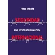 Seguridad internacional. Una introducción crítica