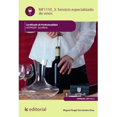 Servicio especializado de vinos. HOTR0209 - Sumillería