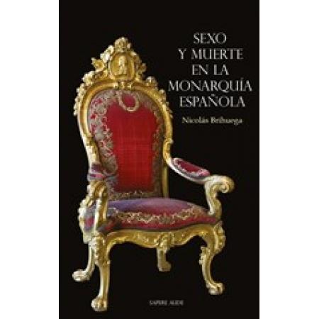 Sexo y muerte en la monarquía española