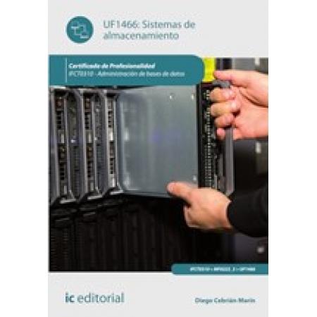 Sistemas de almacenamiento. IFCT0310 - Administración de bases de datos