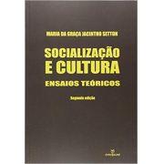 Socialização e cultura: ensaios teóricos