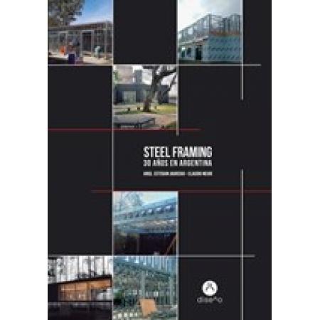 Steel Framing, 30 años en Argentina