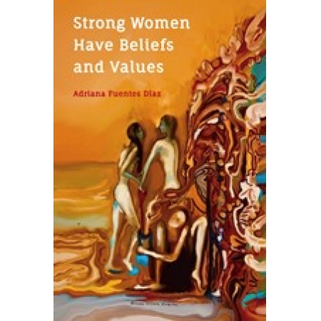 Strong Women Have Beliefs and Values