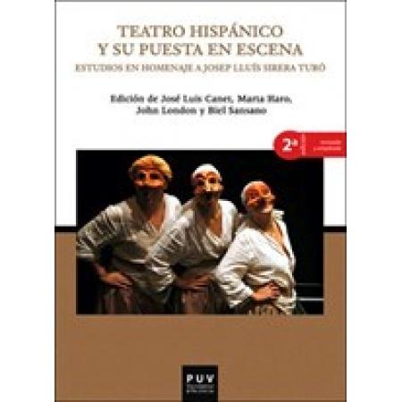 Teatro hispánico y su puesta en escena, 2a ed.