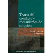 Teoría del conflicto y mecanismos de solución