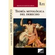 Teoría mitológica del derecho
