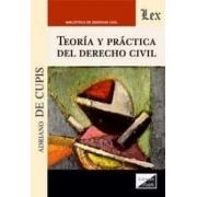 Teoría y práctica del derecho civil