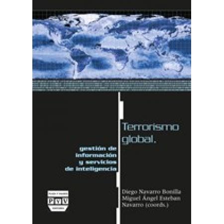 Terrorismo global, gestión de información y servicios de inteligencia
