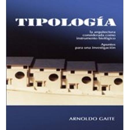 TIPOLOGIA. APUNTES PARA UNA INVESTIGACION