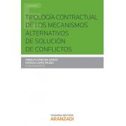 Tipología contractual de los mecanismos alternativos de solución de conflictos