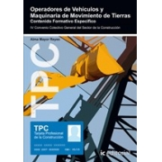 TPC - Operadores de vehículos y maquinaria de movimiento de tierras
