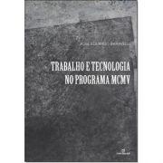 TRABALHO E TECNOLOGIA NO PROGRAMA MCMV