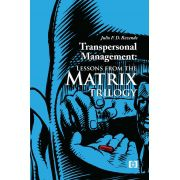 Transpersonal Management: lessons from the Matrix trilogy