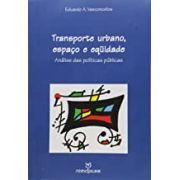 Transporte Urbano, Espaco e Equidade: Analise das Politicas Publicas