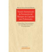 Tratado sistematizado de prevención del blanqueo de capitales para profesionales