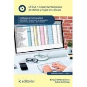 Tratamiento básico de datos y hojas de cálculo. ADGG0508 - Operaciones de grabación y tratamiento de datos y documentos