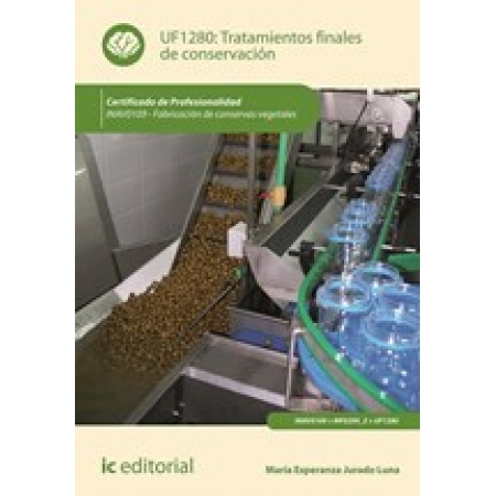Tratamientos finales de conservación. INAV0109 - Fabricación de conservas vegetales