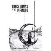 Trece lunas y mi infinito