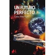 Un futuro perfecto
