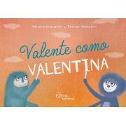 Valente como Valentina