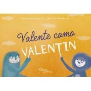 Valente como Valetin