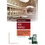 Vox populi. Une histoire du vote aavante le suffrage universel