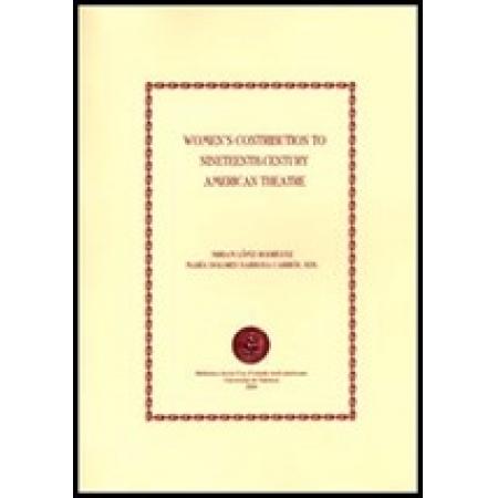 Women''''s Contribution to Nineteenth-century American Theatre