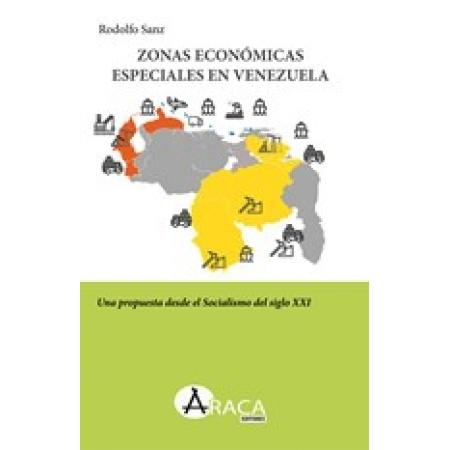 Zonas Económicas Especiales en Venezuela