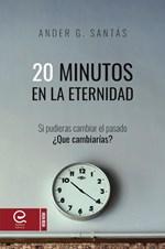 20 minutos en la eternidad