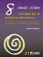 8 Ideas Clave. Calidad de la práctica educativa
