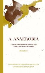 A. Anaerobia