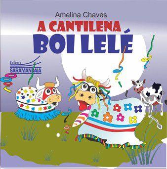 A cantilena do Boi Lelé