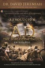 A.D. The Bible Continues EN ESPAÑOL: La revolución que cambió al mundo