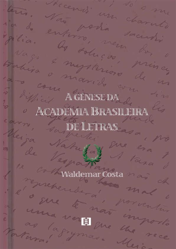 A gênese da Academia Brasileira de Letras