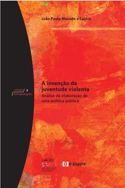 A invenção da juventude violenta: Análise da elaboração de uma política pública