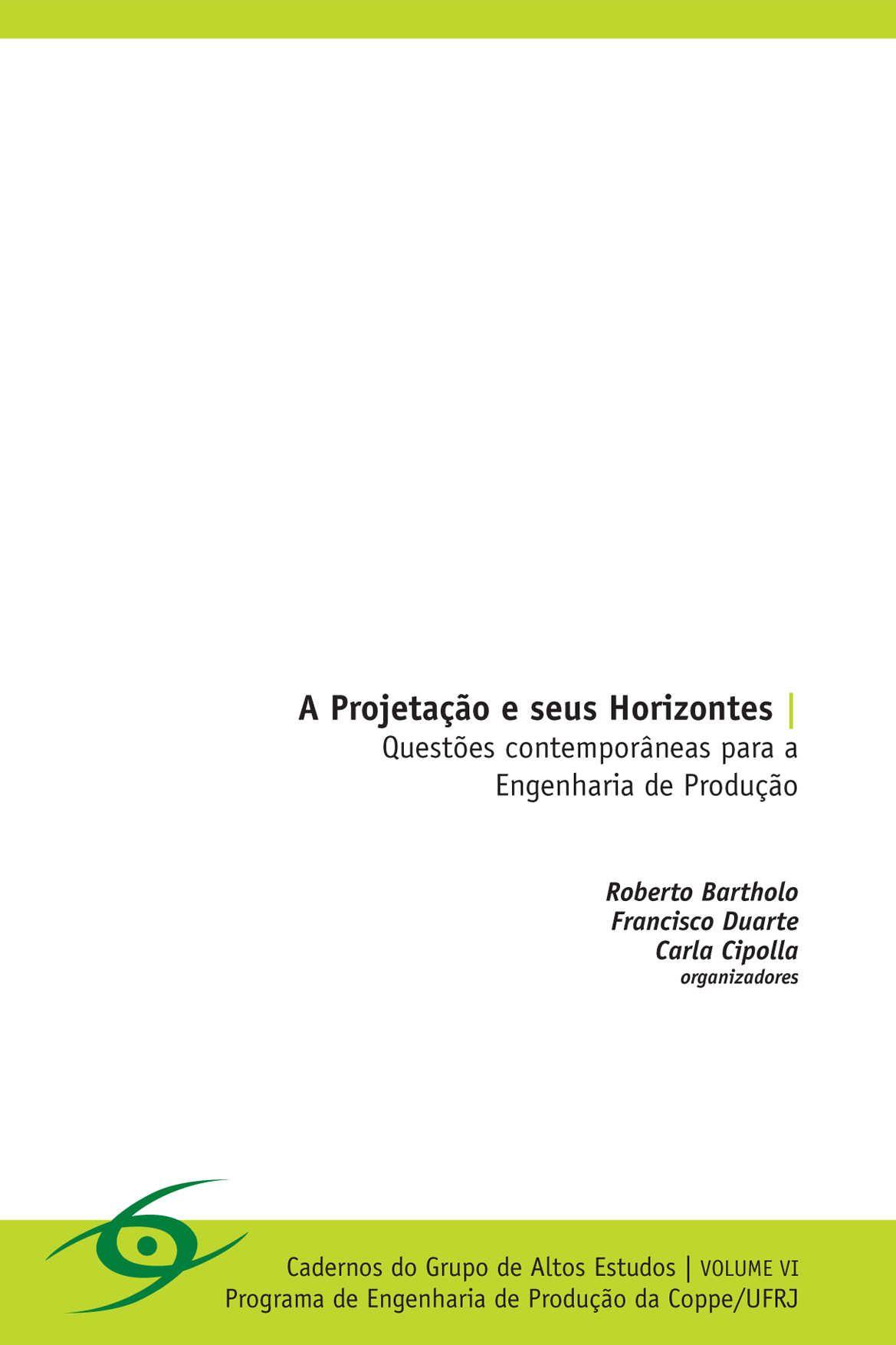 A Projetação e seus Horizontes: Questões contemporâneas para a Engenharia de Produção