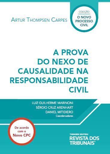 A prova do nexo de causalidade na responsabilidade civil