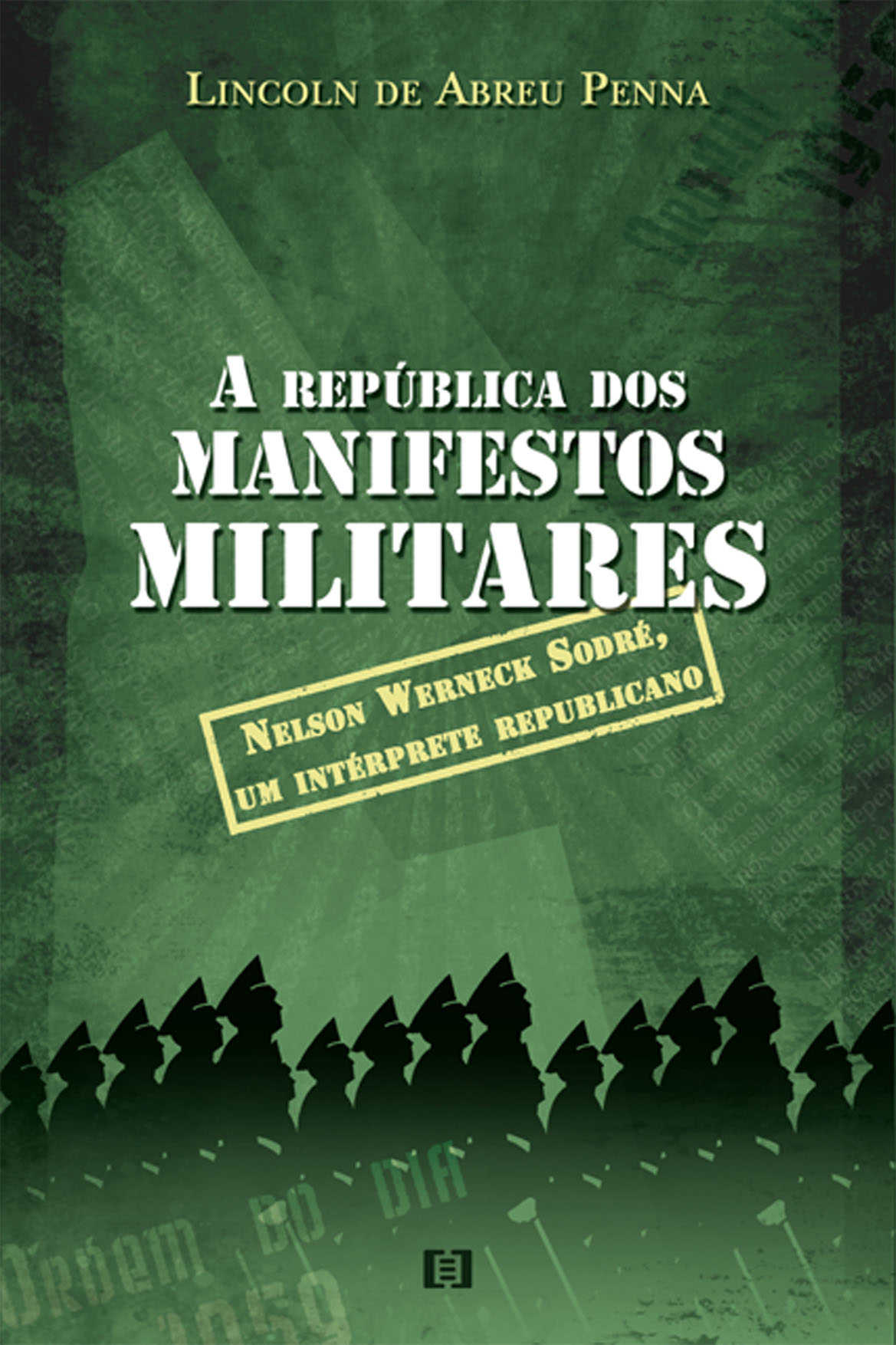A república dos manifestos militares: Nelson Werneck Sodré, um intérprete republicano