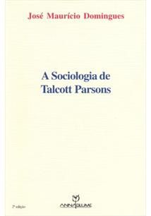 A sociologia de talcott parsons