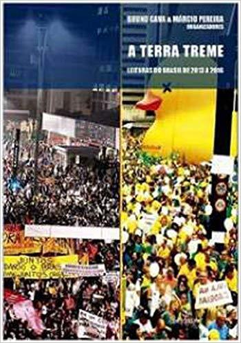 A TERRA TREME: LEITURAS DO BRASIL DE 2013 A 2016