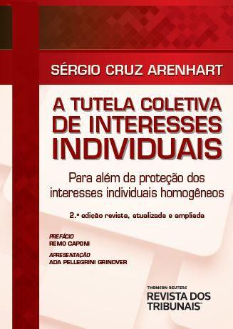 A tutela coletiva de interesses individuais para além da proteção dos interesses individuais homogêneos