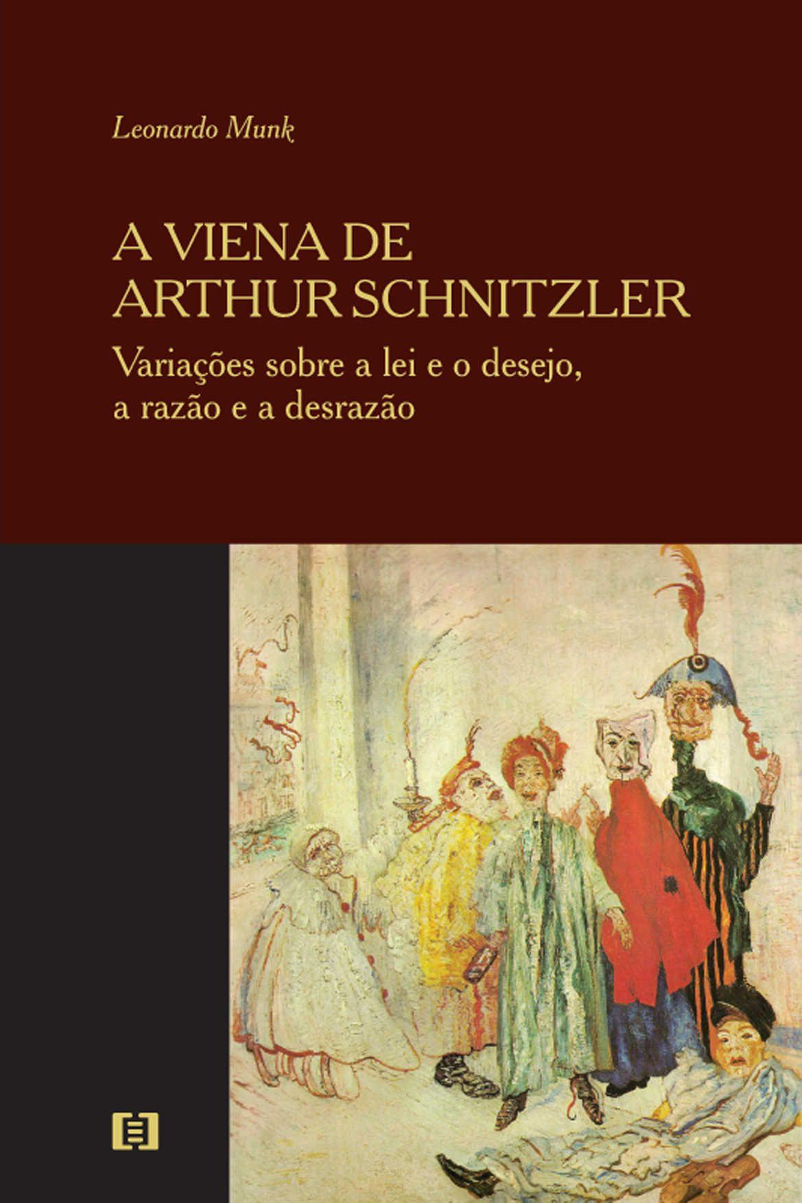 A Viena de Arthur Schnitzler: Variações sobre a lei e o desejo, a razão e a desrazão